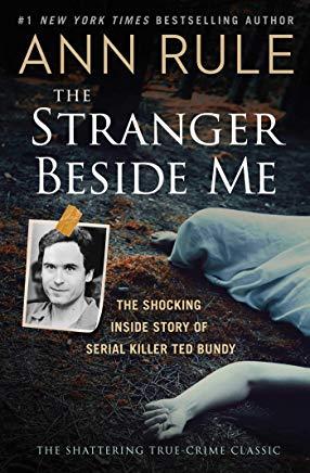 The Stranger Beside Me: The Shocking Inside Story of Serial Killer Ted Bundy Cover