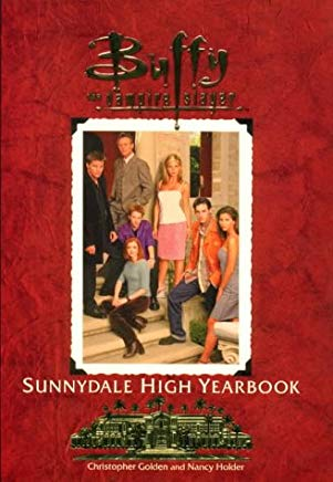 The Sunnydale High Yearbook Buffy The Vampire Slayer Cover