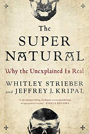The Super Natural: Why the Unexplained Is Real Cover
