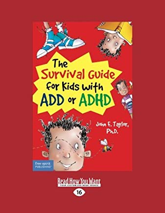 The Survival Guide for Kids With Add or ADHD: Easyread Large Edition Cover