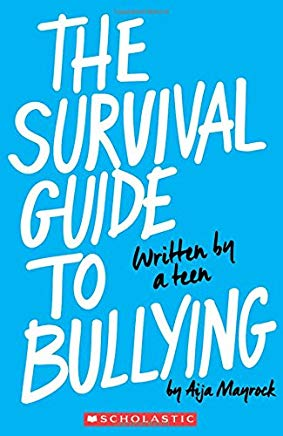 The Survival Guide to Bullying: Written by a Teen Cover