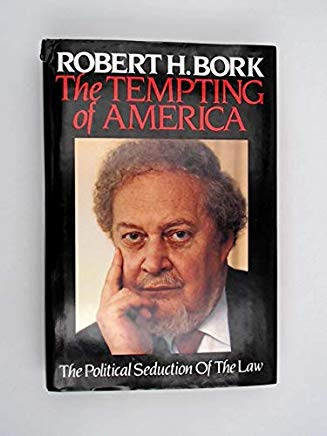 The Tempting Of America (The Political Seduction of the Law) Cover