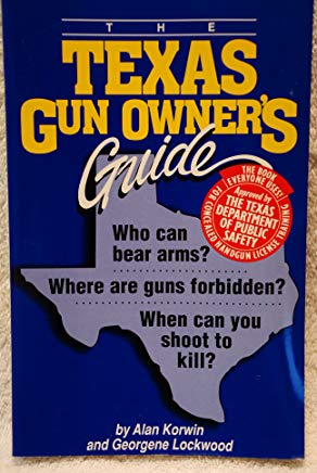 The Texas Gun Owner's Guide (Gun Owner's Guides) Cover