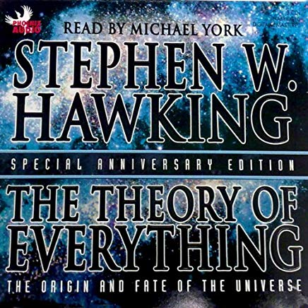 The Theory of Everything: The Origin and Fate of the Universe Cover