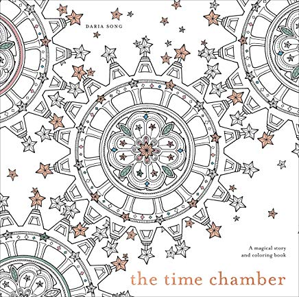 The Time Chamber: A Magical Story and Coloring Book (Time Adult Coloring Books) Cover