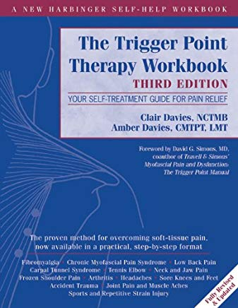The Trigger Point Therapy Workbook: Your Self-Treatment Guide for Pain Relief (A New Harbinger Self-Help Workbook) Cover