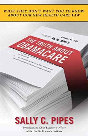 The Truth About Obamacare Cover