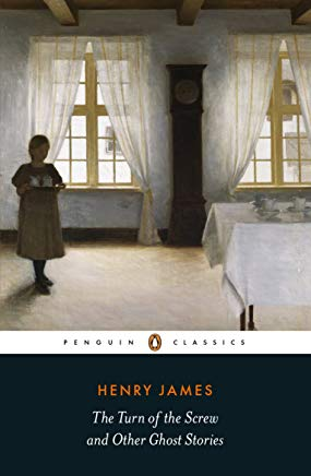The Turn of the Screw and Other Ghost Stories (Penguin Classics) Cover