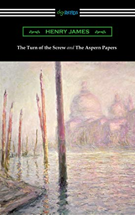 The Turn of the Screw and The Aspern Papers (with a Preface by Henry James) Cover
