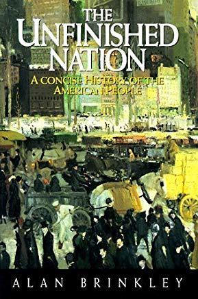 The Unfinished Nation: A Concise History of the American People by Alan Brinkley (1993-05-25) Cover