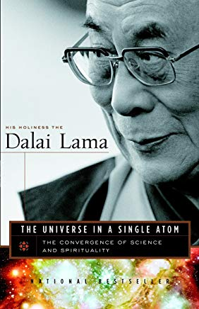 The Universe in a Single Atom: The Convergence of Science and Spirituality Cover