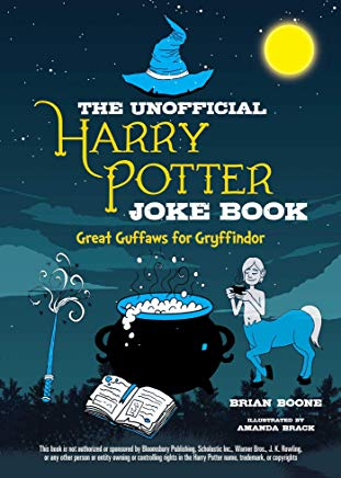 The Unofficial Harry Potter Joke Book: Great Guffaws for Gryffindor Cover