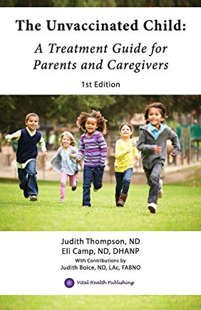The Unvaccinated Child: A Treatment Guide for Parents and Caregivers Cover
