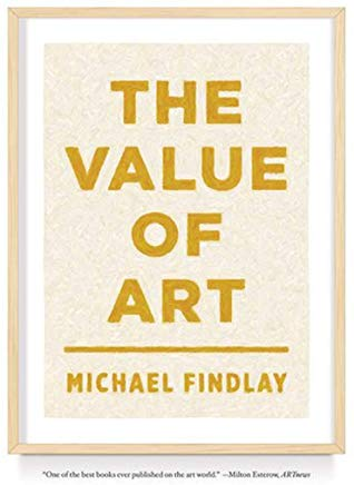 The Value of Art: Money, Power, Beauty Cover