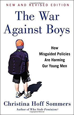 The War Against Boys: How Misguided Policies are Harming Our Young Men Cover
