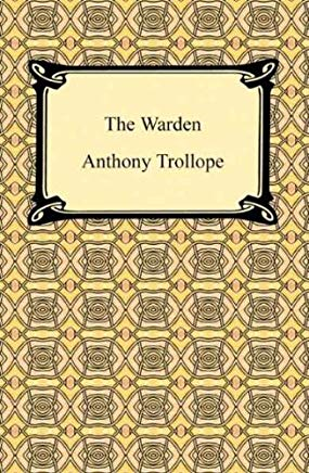 The Warden [with Biographical Introduction] Cover