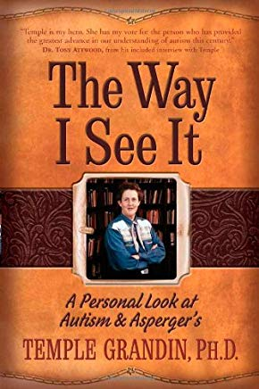 The Way I See It: A Personal Look at Autism & Asperger's Cover