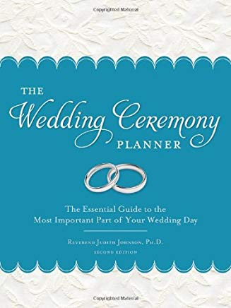 The Wedding Ceremony Planner: The Essential Guide to the Most Important Part of Your Wedding Day Cover