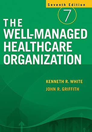 The Well-Managed Healthcare Organization Cover