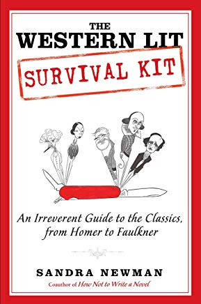 The Western Lit Survival Kit: An Irreverent Guide to the Classics, from Homer to Faulkner Cover