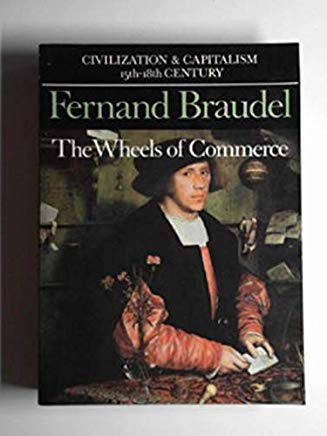 The Wheels of Commerce (Civilization and Capitalism 15th-18th Century, Vol. II) Cover