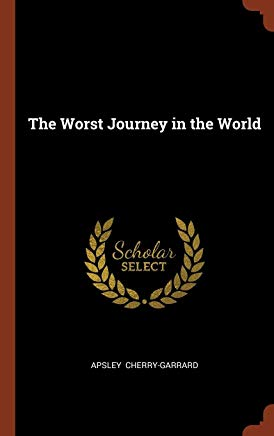 The Worst Journey in the World Cover