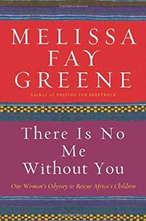 There Is No Me Without You: One Woman's Odyssey to Rescue Africa's Children Cover