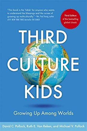Third Culture Kids 3rd Edition: Growing up among worlds Cover