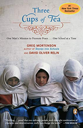 Three Cups of Tea: One Man's Mission to Promote Peace - One School at a Time Cover