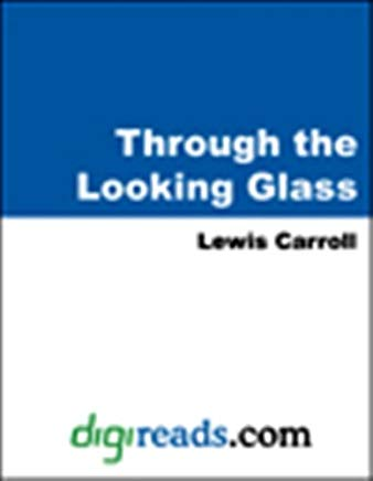 Through the Looking Glass (Dover Thrift Editions) Cover