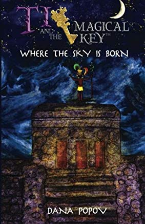 Ti and the magical key: Where the sky is born (Black & White version) (Volume 2) Cover