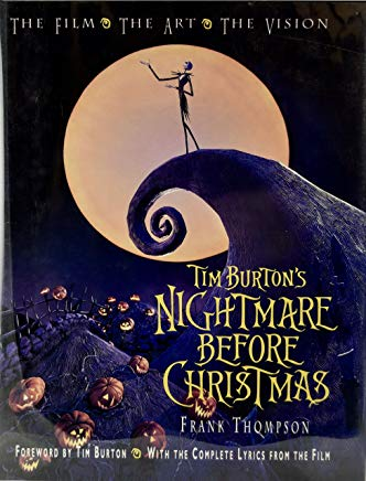 Tim Burton's Nightmare Before Christmas: The Film - The Art - The Vision (Disney Editions Deluxe (Film)) Cover