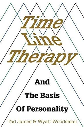 Time Line Therapy And The Basis Of Personality (Pedagogy for a Changing World) Cover