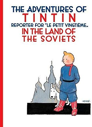 Tintin in the Land of the Soviets (Adventures of Tintin (Paperback)) Cover
