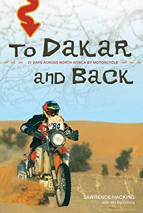 To Dakar and Back: 21 Days Across North Africa by Motorcycle Cover