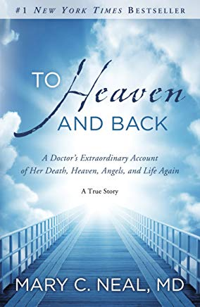 To Heaven and Back: A Doctor's Extraordinary Account of Her Death, Heaven, Angels, and Life Again: A True Story Cover