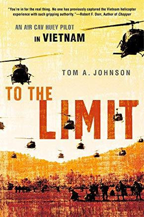 To the Limit: An Air Cav Huey Pilot in Vietnam Cover