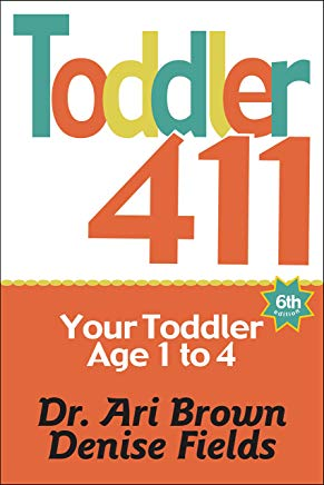 Toddler 411: Clear Answers & Smart Advice for Your Toddler Cover