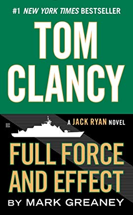 Tom Clancy Full Force and Effect (A Jack Ryan Novel) Cover