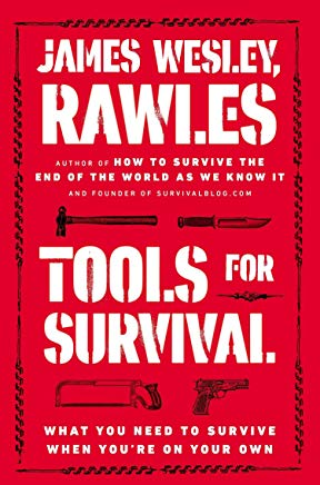 Tools for Survival: What You Need to Survive When You're on Your Own Cover