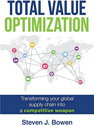 Total Value Optimization: Transforming Your Global Supply Chain Into a Competitive Weapon Cover