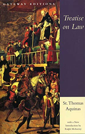 Treatise on Law: Summa Theologica, Questions 90-97 Cover