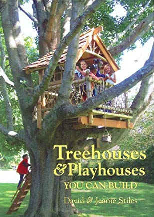 Treehouses & Playhouses You Can Build Cover