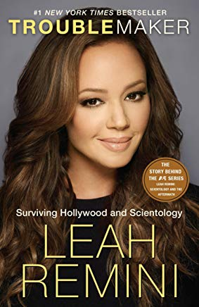 Troublemaker: Surviving Hollywood and Scientology Cover