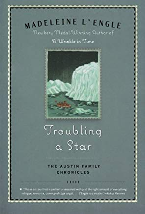 Troubling a Star: The Austin Family Chronicles, Book 5 Cover
