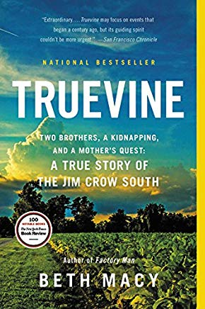 Truevine: Two Brothers, a Kidnapping, and a Mother's Quest: A True Story of the Jim Crow South Cover