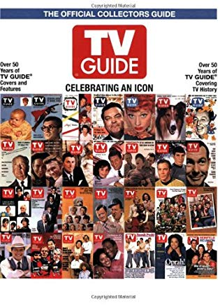 TV Guide The Official Collectors Guide: Celebrating An Icon Cover