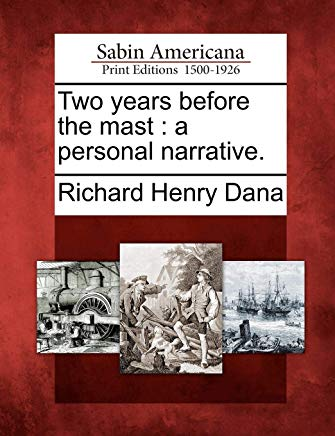 Two years before the mast: a personal narrative. Cover