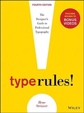 Type Rules: The Designer's Guide to Professional Typography Cover