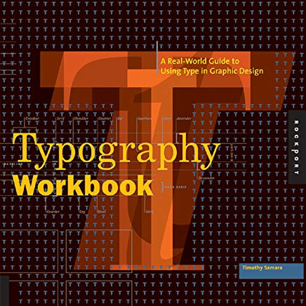 Typography Workbook: A Real-World Guide to Using Type in Graphic Design Cover